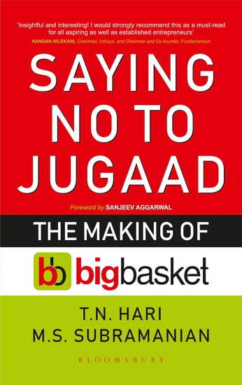 Saying No to Jugaad - The Making of Bigbasket - cover