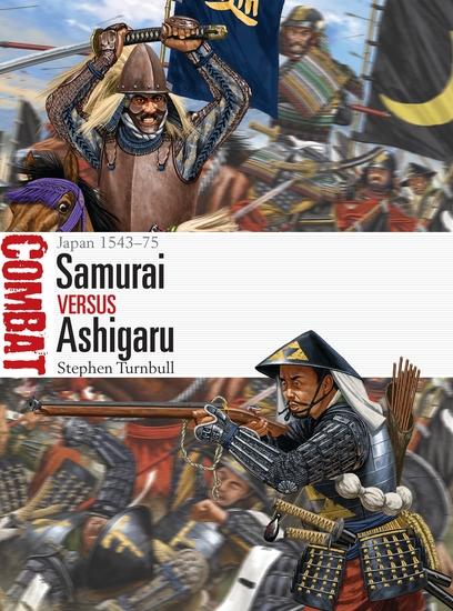 Samurai vs Ashigaru - Japan 1543–75 - cover