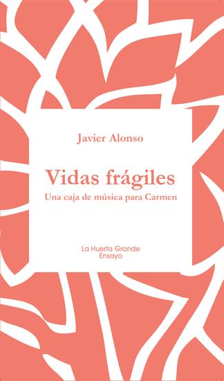 Vidas frágiles - Una caja de música para Carmen - cover