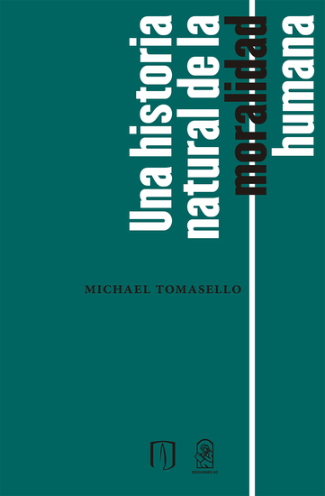Una historia natural de la moralidad humana - cover