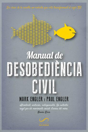 Manual de desobediència civil - Les claus de la revolta no-violenta que està transformant el segle XXI - cover