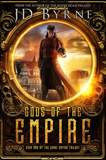 Gods of the Empire - The Unari Empire Trilogy #1 - cover