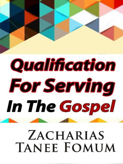 Qualifications For Serving in The Gospel - cover