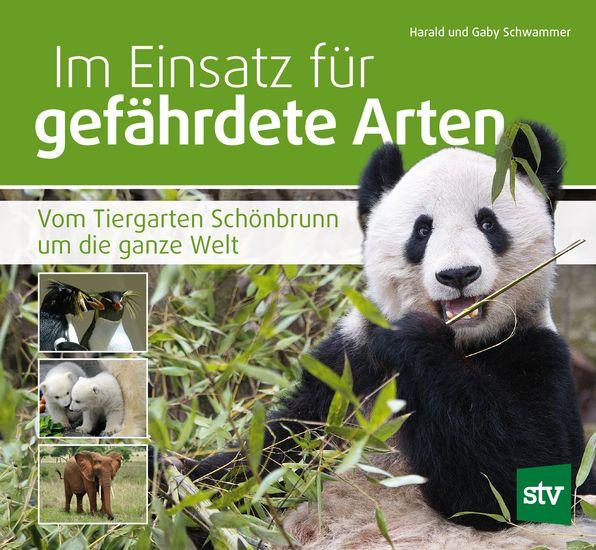 Im Einsatz für gefährdete Arten - Vom Tiergarten Schönbrunn um die ganze Welt - cover