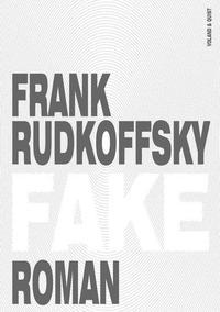 Fake von Frank Rudkoffsky online lesen