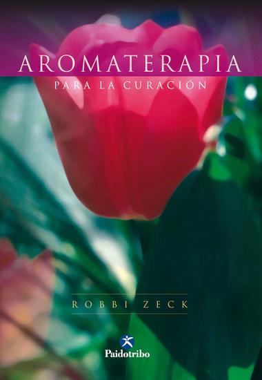 Aromaterapia para la curación (Bicolor) - cover