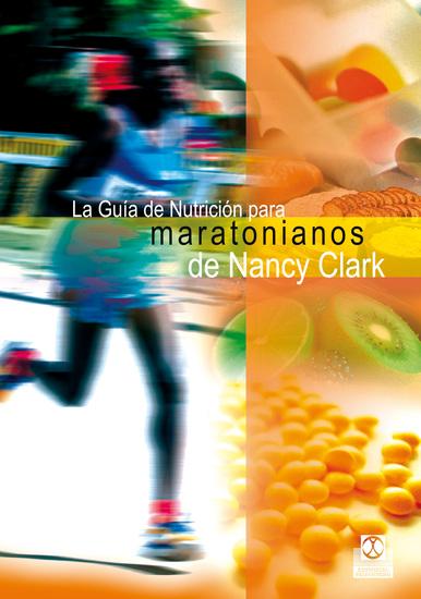 La guía de nutrición para maratonianos de Nancy Clark - cover