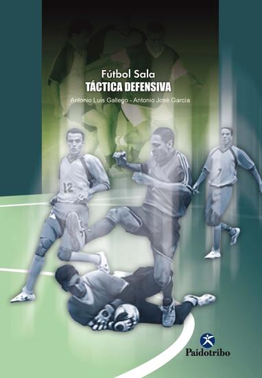 Fútbol sala - Táctica defensiva - cover