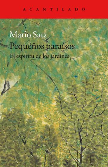 Pequeños paraísos - El espíritu de los jardines - cover