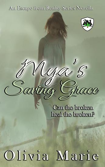 Mya's Saving Grace - Escape from Reality Series #31 - cover