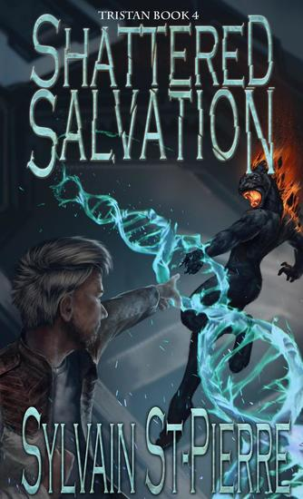 Shattered Salvation - Tristan #4 - cover