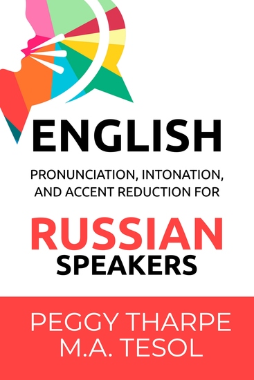 English Pronunciation Intonation and Accent Reduction - For Russian Speakers - cover