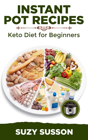 Instant Pot Recipes - Keto Diet for Beginners - cover
