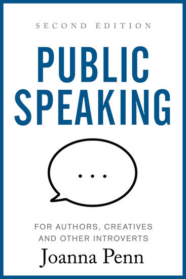 Public Speaking for Authors Creatives and Other Introverts - Second Edition - cover