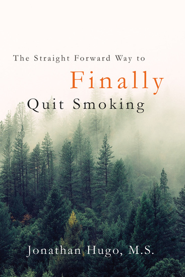 The Straight Forward Way to Finally Quit Smoking - cover