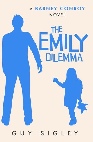 The Emily Dilemma - A Barney Conroy Novel - cover