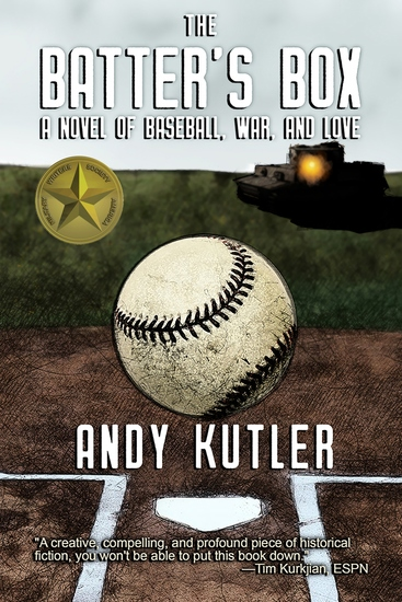The Batter's Box - A Novel of Baseball War and Love - cover