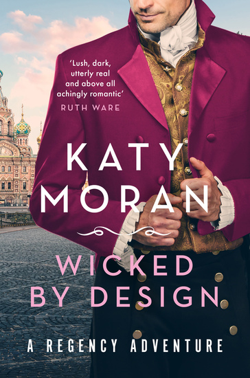 Wicked By Design - Sexy thrilling swashbuckling Regency romance with a twist - cover