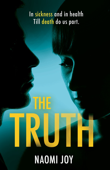 The Truth - A gripping and addictive thriller that will leave you guessing until the very end - cover
