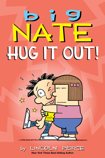 Big Nate: Hug It Out! - cover