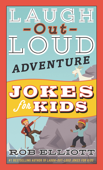 Laugh-Out-Loud Adventure Jokes for Kids - cover