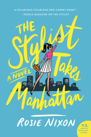 The Stylist Takes Manhattan - A Novel - cover