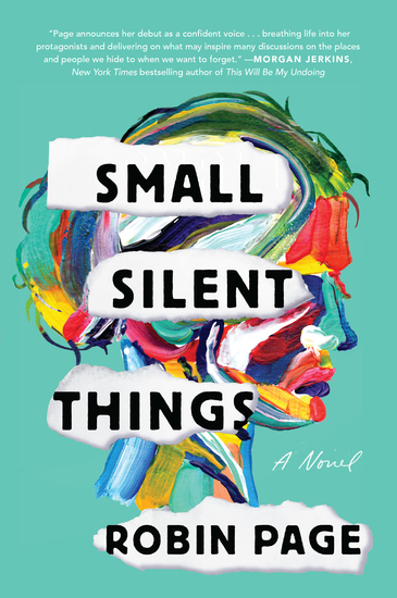 Small Silent Things - A Novel - cover