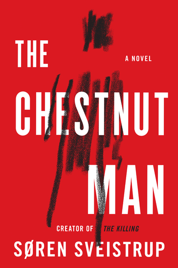 The Chestnut Man - A Novel - cover