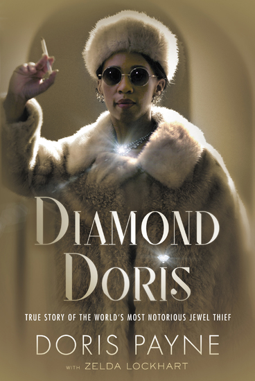 Diamond Doris - The True Story of the World's Most Notorious Jewel Thief - cover