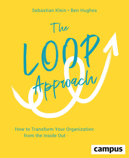 The Loop Approach - How to Transform Your Organization from the Inside Out plus E-Book inside (ePub mobi oder pdf) - cover