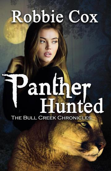 Panther Hunted - The Bull Creek Chronicles #2 - cover