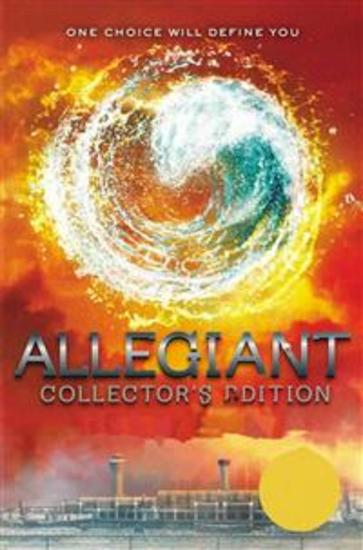 Allegiant Collector's Edition - One Choice Will Define You - cover
