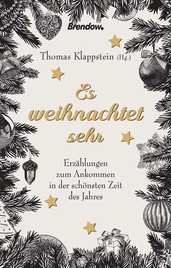 Es weihnachtet sehr - Erzählungen zum Ankommen in der schönsten Zeit des Jahres - cover