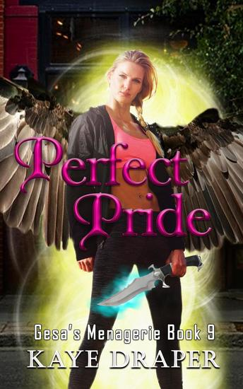 Perfect Pride - Gesa's Menagerie #9 - cover