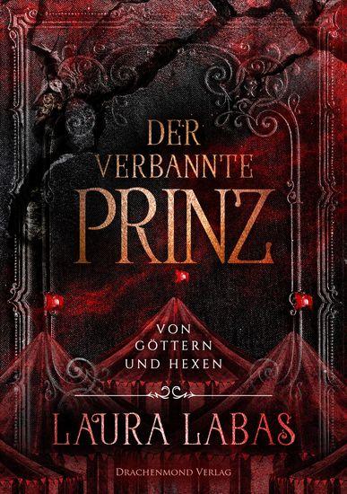 Der verbannte Prinz - Von Göttern und Hexen - cover