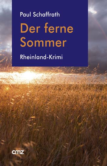 Der ferne Sommer - Rheinland-Krimi - cover