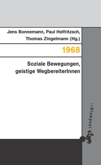 1968 - Soziale Bewegungen geistige WegbereiterInnen - cover