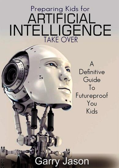 Preparing Kids for Artificial Intelligence Takeover - cover