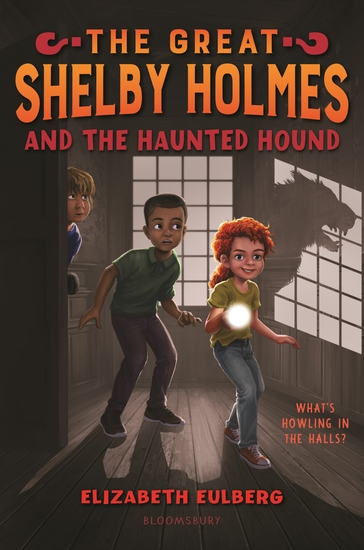 The Great Shelby Holmes and the Haunted Hound - cover