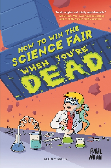How to Win the Science Fair When You're Dead - cover