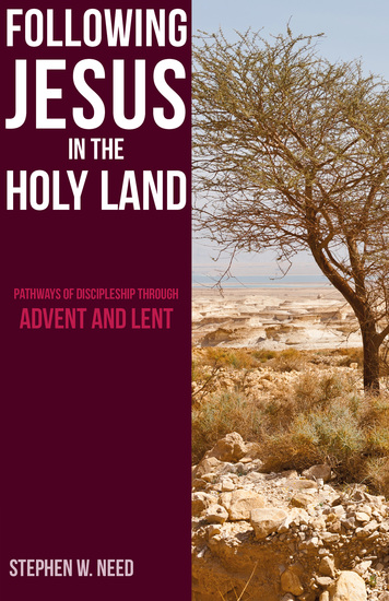Following Jesus in the Holy Land - Pathways of Discipleship through Advent and Lent - cover