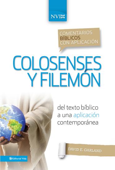 Comentario bíblico con aplicación NVI Colosenses y Filemón - Del texto bíblico a una aplicación contemporánea - cover