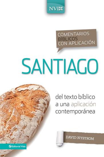 Comentario bíblico con aplicación NVI Santiago - Del texto bíblico a una aplicación contemporánea - cover