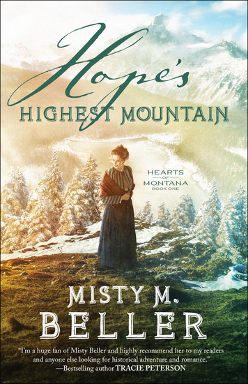 Hope's Highest Mountain (Hearts of Montana Book #1) - cover