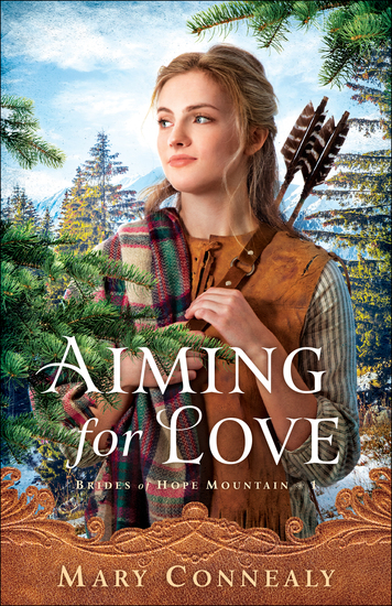 Aiming for Love (Brides of Hope Mountain Book #1) - cover