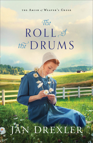 The Roll of the Drums (The Amish of Weaver's Creek Book #2) - cover