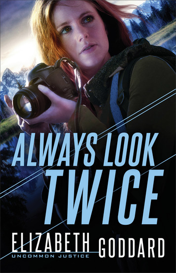Always Look Twice (Uncommon Justice Book #2) - cover