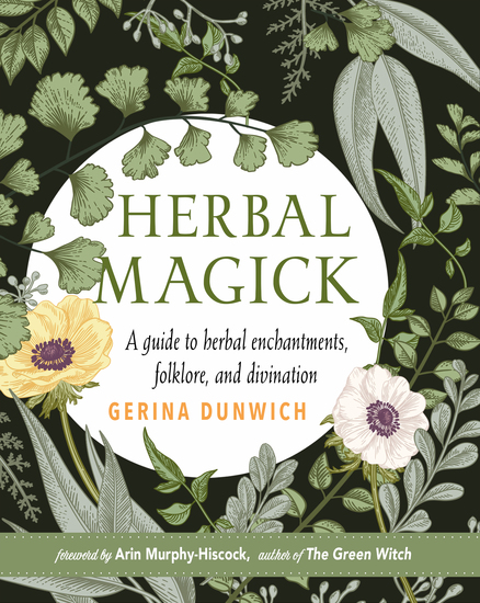 Herbal Magick - A Guide to Herbal Enchantments Folklore and Divination - cover