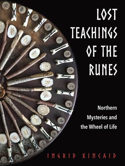Lost Teachings of the Runes - Northern Mysteries and the Wheel of Life - cover