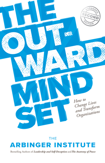 The Outward Mindset - How to Change Lives and Transform Organizations - cover